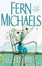 Late Bloomer by Fern Michaels (2003, Hardcover)