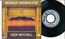 "EDDY MITCHELL 45 TOURS 7"" FRANCE LA DERNIERE SEANCE"