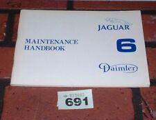 GENUINE JAGUAR 6 & DAIMLER 6 OWNERS MANUAL / HANDBOOK.ORIGINAL 1979 BOOK.