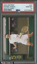 2003 Netpro Photo Card Tennis #27 Rafael Nadal PSA 10 GEM MINT