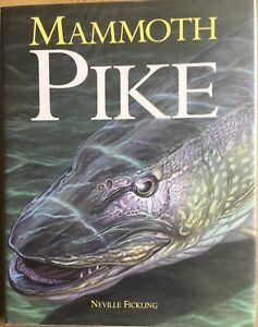 Multi Signed x24 Mammoth Pike Fishing Book by Neville Fickling