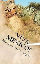 USED (GD) 'Viva Mexico!' by Marcus Dalrymple