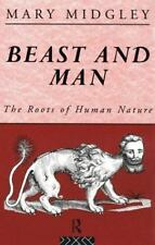 Beast and Man : The Roots of Human Nature by Mary Midgley (1995, Paperback,)