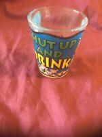 Vintage Shot Glass; Barbados, Shut up and Drink