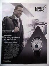 PUBLICITE-ADVERTISING :  MONT BLANC Heritage Chronométrie  2015 H.Jackman,Montre
