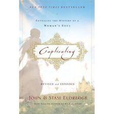 Captivating: inauguración el misterio de una mujer del alma por Stasi Eldredge, John..