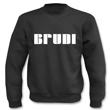 Pullover Brudi, Sweatshirt