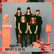 Tikkle Me - What Is Real? (2015) sealed CD