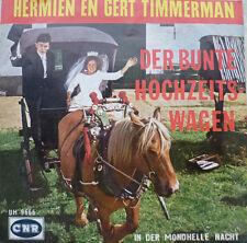 """7"""" HERMIEN EN GERT TIMMERMAN : Der bunte Hochzeitswagen"""