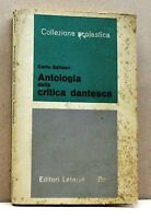 ANTOLOGIA DELLA CRITICA DANTESCA - C.Salinari [laterza, collez. scolastica,1965]