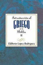 Introducción al griego de la Biblia vol 2 AETH : Introduction to the Greek...