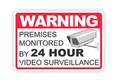 Warning Premises Monitored By 24 Hour Video Surveillance | 8 x 12 Sign Security