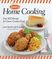Junior's Home Cooking: Over 100 Recipes for Classic Comfort Food, Rosen, Alan, A