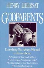 Godparents by Henry Libersat (1991, Paperback)