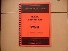 BSA MAINTENENCE MANUAL149ccTo 986cc 1935- 1940 INC B20-B26, M20,M21,M22, M24 ETC