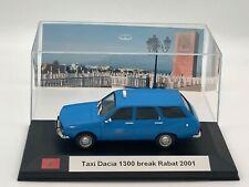 Taxi Dacia 1300 break Rabat 2001 1/43 neuve avec boite vitrine.