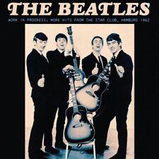 The Beatles Work In Progress Hits - The Star Club Hamburg 1962 Record Vinyl LP