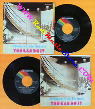 LP 45 7'' AL HUDSON AND THE PARTNERS You can do it I don't want no* cd mc dvd