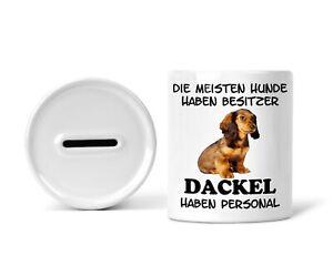 Sparschwein Spardose Sparbüchse mit Dackel Dachshund Teckel Hundebesitzer Spruch