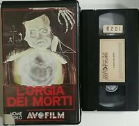 L'orgia dei morti - VHS ex noleggio - Avofilm