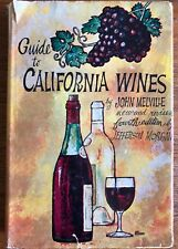Guide to California Wines, by John Melville, Hardcover 1968