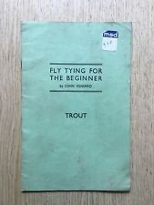 1940's FLY TYING FOR THE BEGINNER 'TROUT'  BY JOHN VENIARD FLY FISHING
