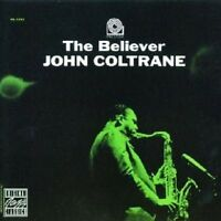 JOHN COLTRANE - THE BELIEVER  CD NEU