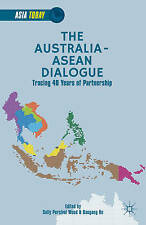 NEW The Australia-ASEAN Dialogue: Tracing 40 Years of Partnership (Asia Today)