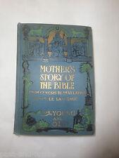 1905 MOTHER'S STORY OF THE BIBLE. - JESSE LYMAN HURLBUT.