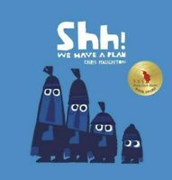 Shh! We Have a Plan, School And Library by Haughton, Chris, Brand New, Free P...