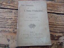 LES ENNEMIS DE L' AME FRANCAISE CONFERENCE F. BRUNETIERE 1899 POLITIQUE