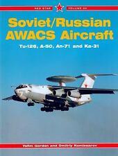 Soviet/Russian AWACS Aircraft (Tu-16, A-50, An-71, and Ka-31, Il-76)