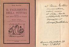LUIGI BARTOLINI IL FALLIMENTO DELLA PITTURA LETTERE XXIV BIENNALE AUTOGRAFO 1949