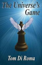 The Universe's Game by Tom Di Roma (2014, Paperback)