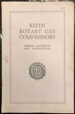 Keith Rotary Gas Compressors Description and Instructions with Diagram 1900's