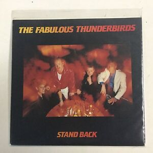 The Fabulous Thunderbirds Stand Back EXc 1987