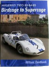 MASERATI TIPO 63 64 65 BIRDCAGE TO SUPERCAGE Willem Oosthoek ISBN:1854432052