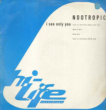 NOOTROPIC - I See Only You (Love To Infinity rmxs) - hi life