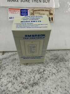 Emerson Ceiling Fan/LIGHT  Wall Control  SW115  120VAC 3.5AMP 3-SPEED(#12DB3UP