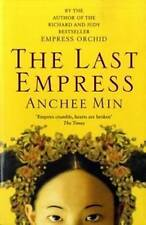 The Last Empress by Anchee Min (Paperback) New Book