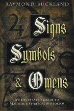SIGNS, SYMBOLS & OMENS - BUCKLAND, RAYMOND - NEW PAPERBACK BOOK