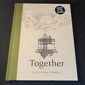 Together - Luke Adam Hawker - Signed Hardback HB 1st/1st Edition - NEW