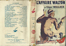 RARISSIME EO 1928 MASQUE N° 26 EDGAR WALLACE : L'AFFAIRE WALTON