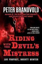 Riding with the Devil's Mistress (Lou Prophet, Bounty Hunter), Mystery, Novels,