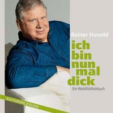 Ich bin nun mal dick (5 Audio+1MP3 CDs) von Rainer Hunold (H753)