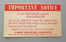 Pabst Brewing Company retailer/wholesaler label for beer distributor's stock
