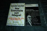 2x Mathematik: Egmont Colerus + Norbert Wiener - Vom Einmaleins zum Integral