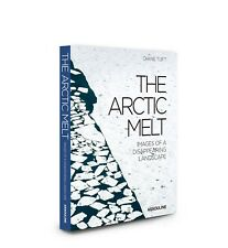 The Arctic Melt: Images of a Disappearing Landscape