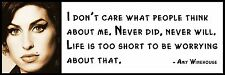 Wall Quote - Amy Winehouse - I don't care what people think about me. Never did,