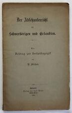 Orig. Prospekt Der Absehunterricht mit Schwerhörigen & Ertaubten 1890 Medizin sf